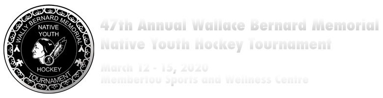 Wallace Bernard Memorial Native Youth Hockey Tournament